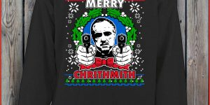 MERRY CHRITHMITH The Godfather CHRISTMAS Funny Sweater, T-shirt