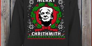 Merry Chrithmith Donald Trump Christmas Sweater Sweat shirt